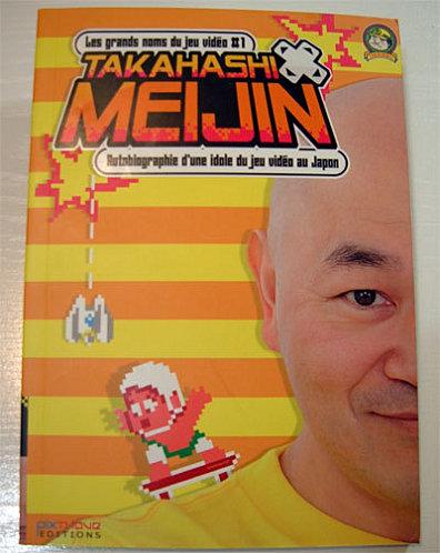 Pix'n Love - Les grands noms du jeux-vidéo #1 : Takahashi Meijin