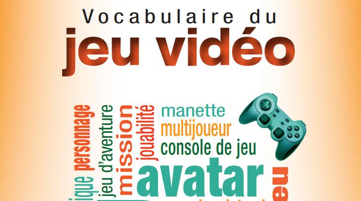 Le vocabulaire du Jeu vidéo enfin décortiqué