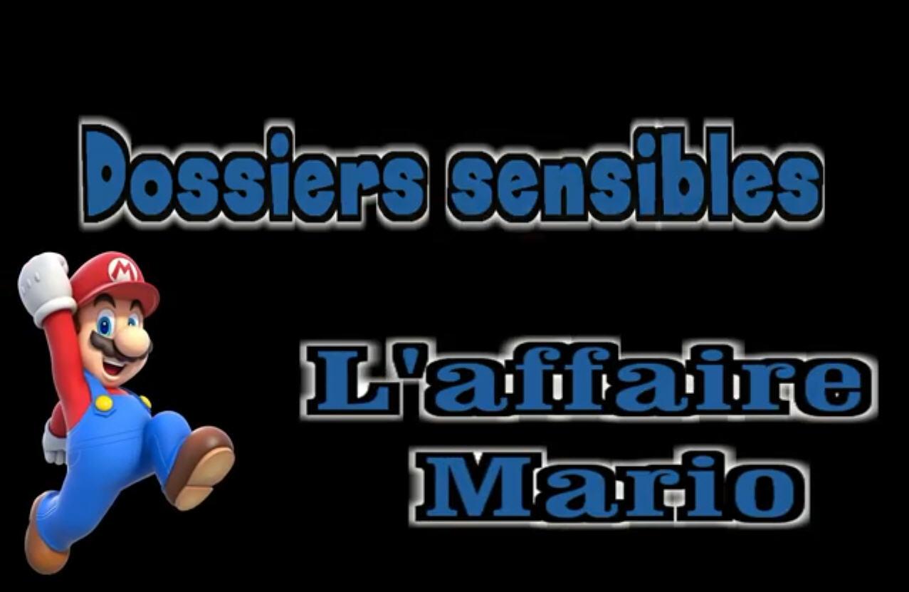 Dossiers sensibles: L'affaire Mario