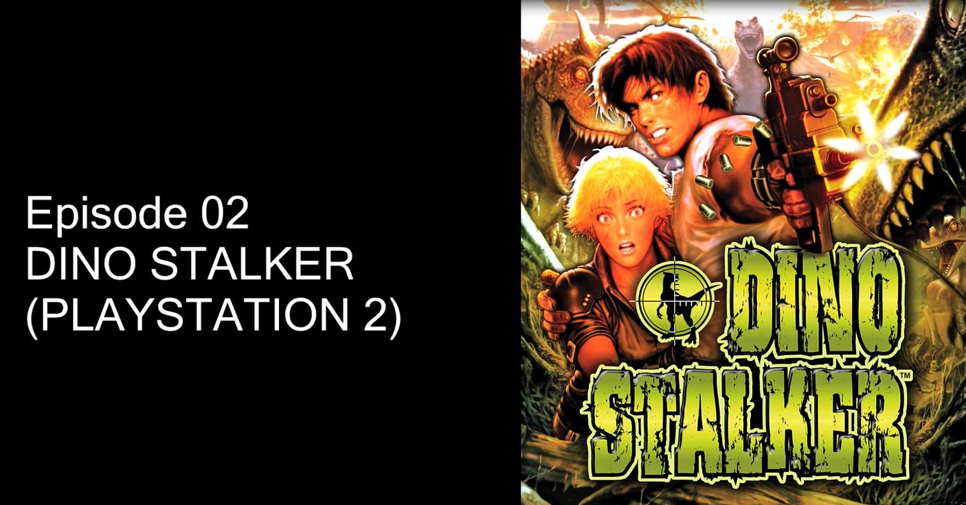 Rewind : Episode 02 – Dino Stalker sur Playstation 2