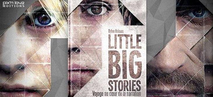 Little Big Stories, un nexus médiatique aux éditions Pix'n Love