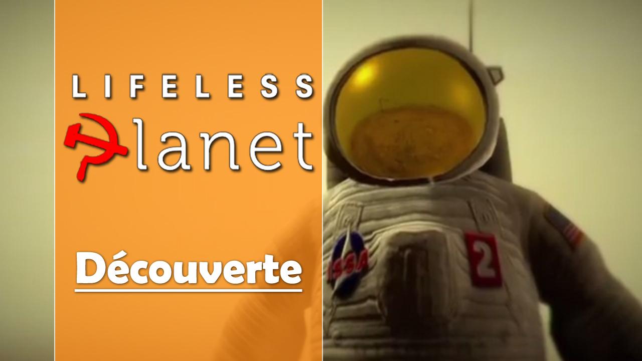 Découverte en vidéo de Lifeless Planet sur Xbox One