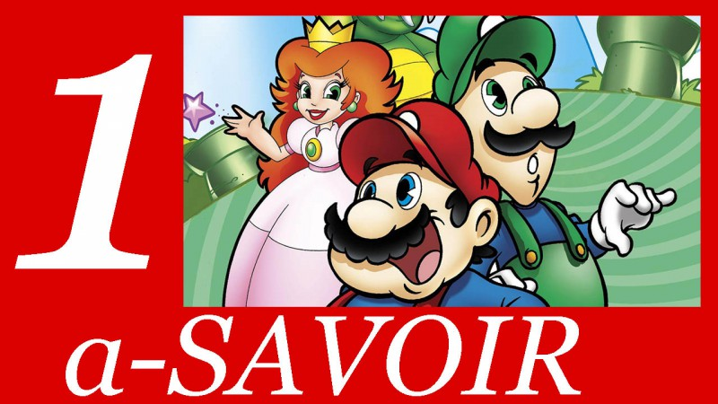 a-SAVOIR : The Super Mario Bros Super Show