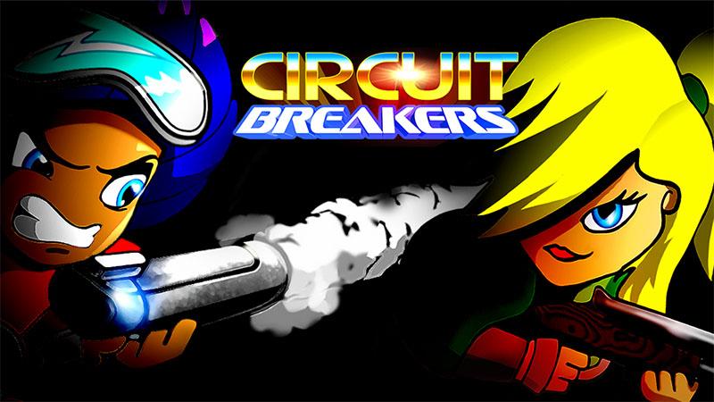 Test – Circuit Breakers : Chargés et prêts à tirer !
