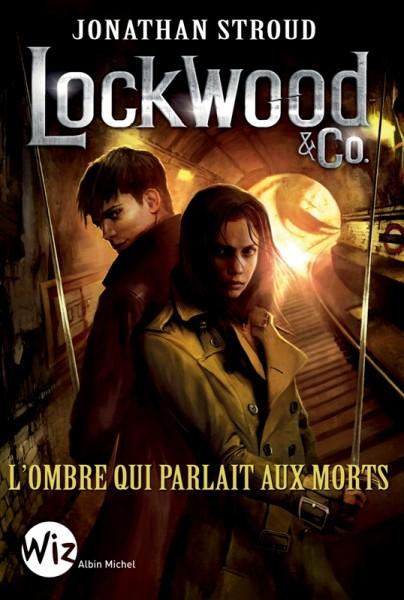 Le coin du libraire : Lockwood & Co – L'ombre qui parlait aux morts