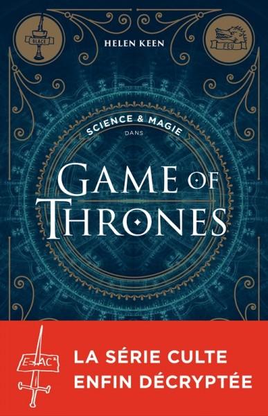 Le coin du libraire : Science et magie dans Game of thrones