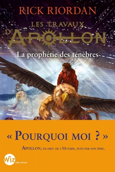 Le coin du libraire : Les travaux d'Apollon tome 2 – La prophétie des ténèbres