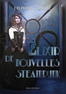Le coin du libraire – Elixir de nouvelles steampunk