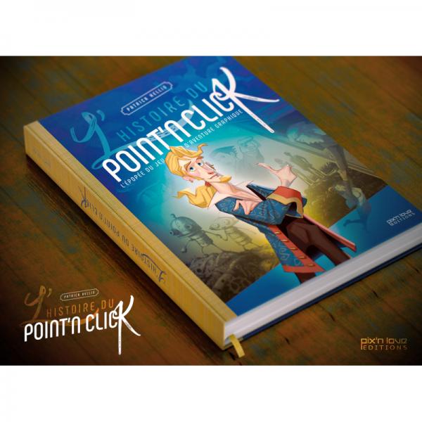 L'Histoire du Point'n Click en précommande aux Éditions Pix'n Love