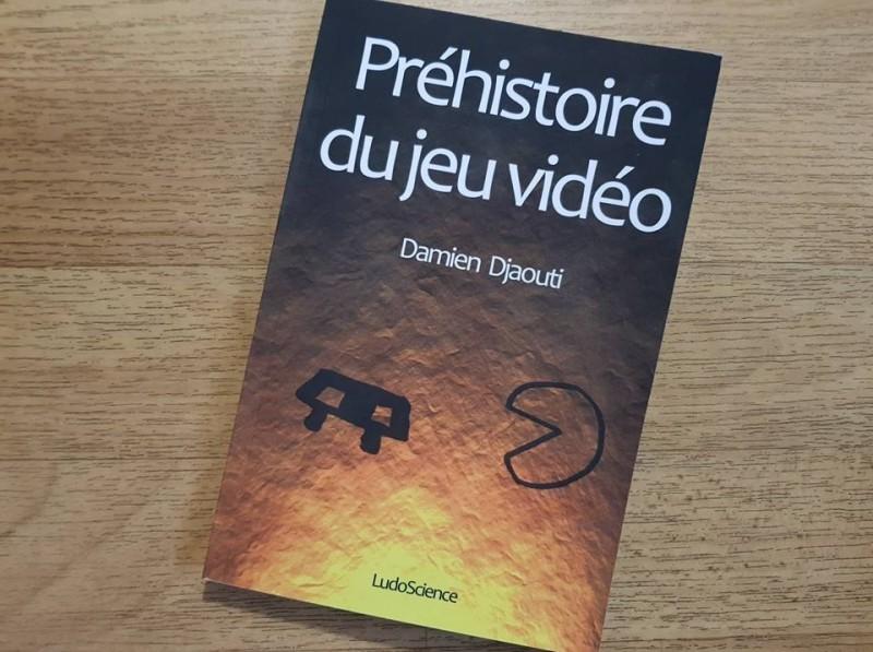 """Découverte de la """"Préhistoire du jeu vidéo"""" aux Éditions Ludoscience – Notre avis"""